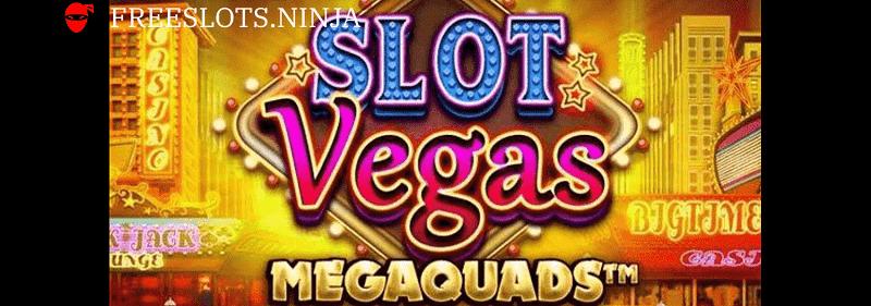 slot vegas megaquads free play online