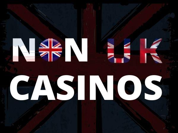 non uk casinos